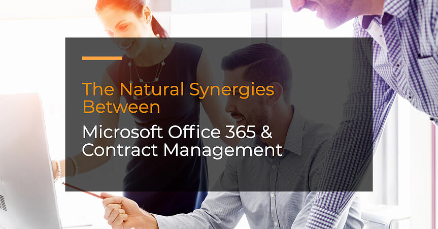 The Natural Synergies Between Office 365 & Contract Management