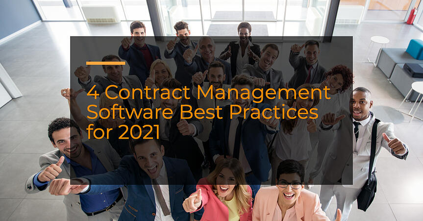 4 Contract Management Software Best Practices for 2021