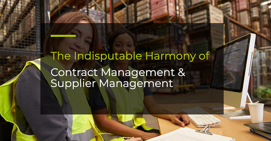 The Indisputable Harmony Of Contract Management & Supplier Management