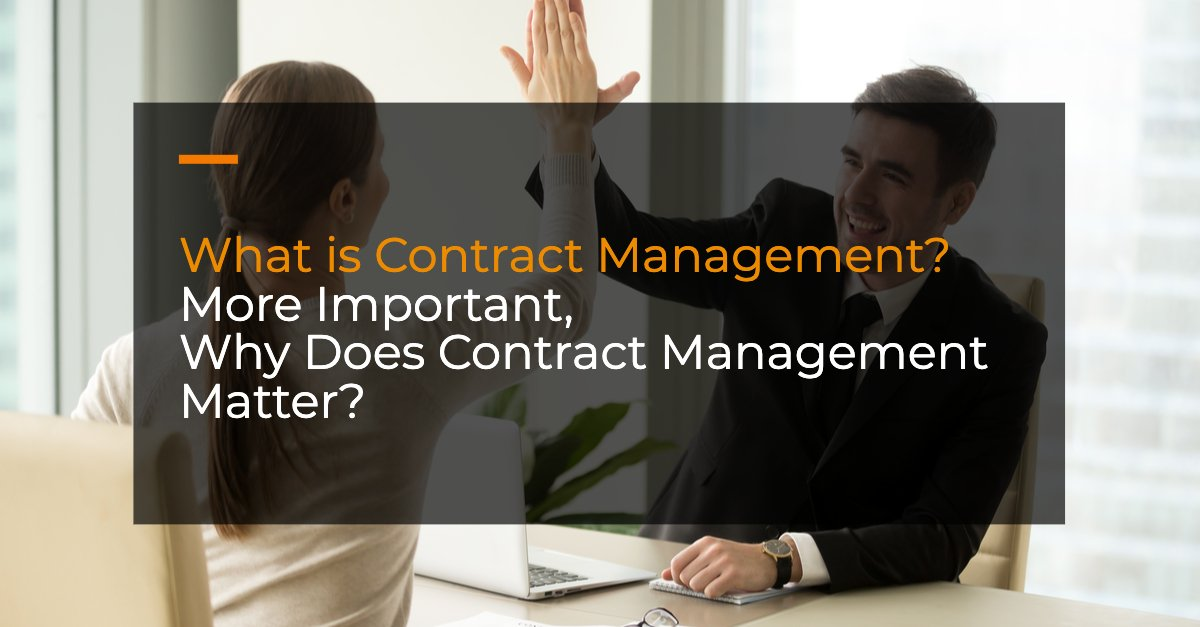 what is contract management why contract management software matter